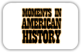 Moments in American History Logo